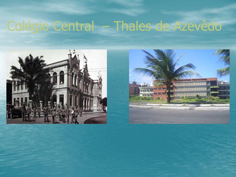 AMBIENTE (Cenário do Processo) LOCAIS DO ENSINO-PESQUISA: Colégio Estadual Thales de Azevedo, localizado na Rua Adelaide Fernandes da Costa, S/N, mais precisamente no Costa Azul.