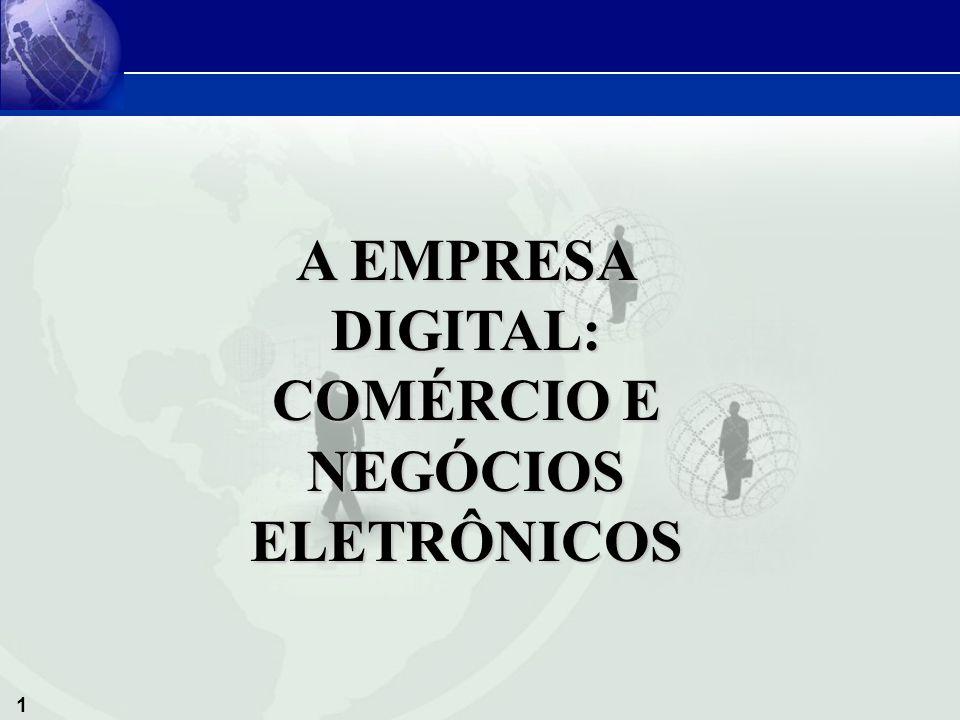 1 A EMPRESA DIGITAL: COMÉRCIO E NEGÓCIOS ELETRÔNICOS