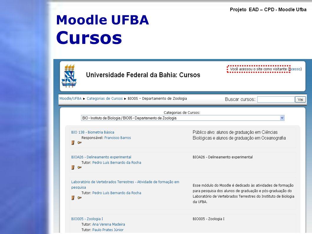 Moodle UFBA Cursos Projeto EAD – CPD - Moodle Ufba