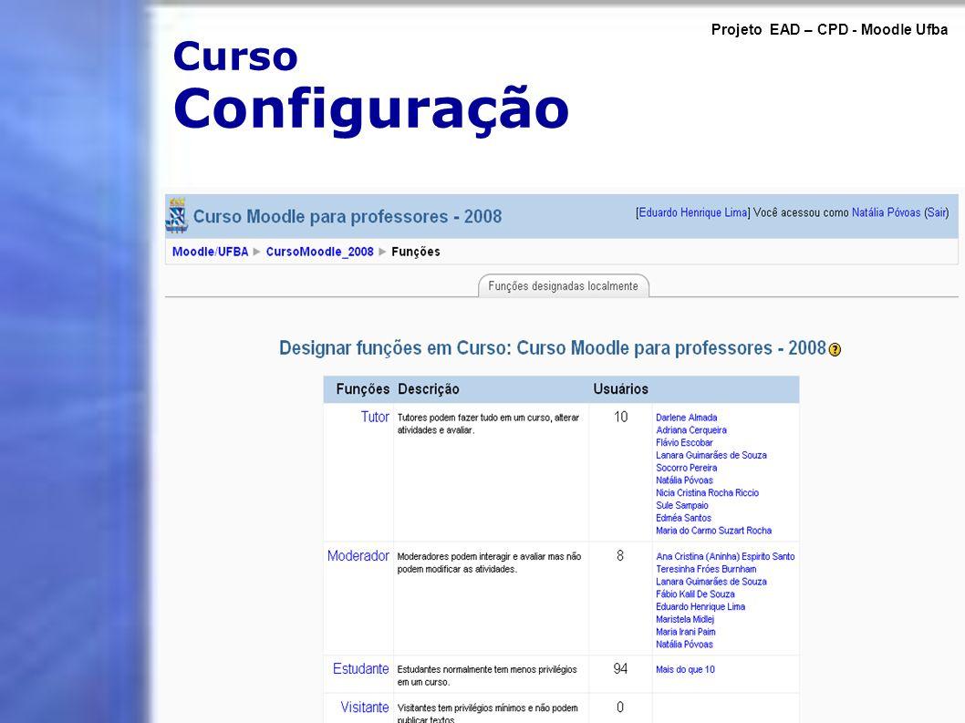 Curso Configuração Projeto EAD – CPD - Moodle Ufba