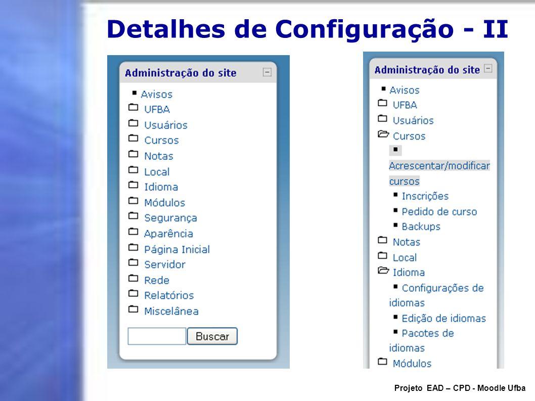 Detalhes de Configuração - II Projeto EAD – CPD - Moodle Ufba