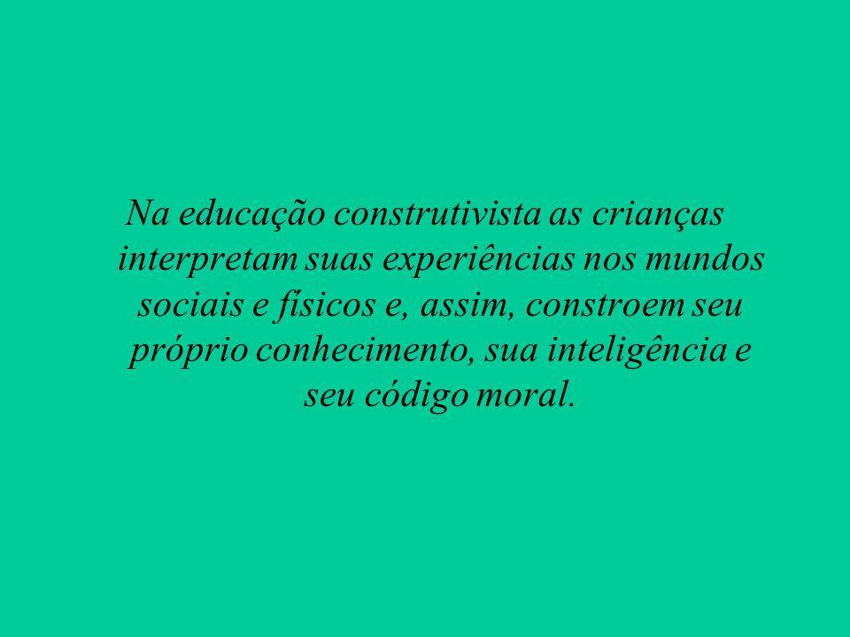 Maneiras de promover a construção do conhecimento pelas crianças: 11.
