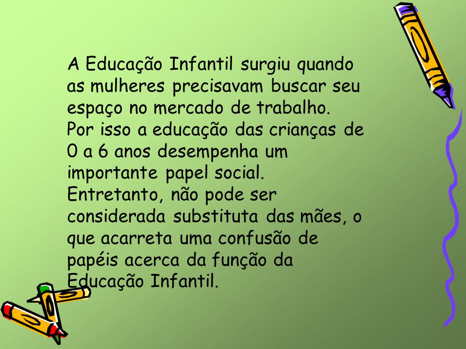Atividades permanentes São aquelas que respondem às necessidades básicas de cuidados, aprendizagem e de prazer para as crianças, cujos conteúdos necessitam de uma constância.