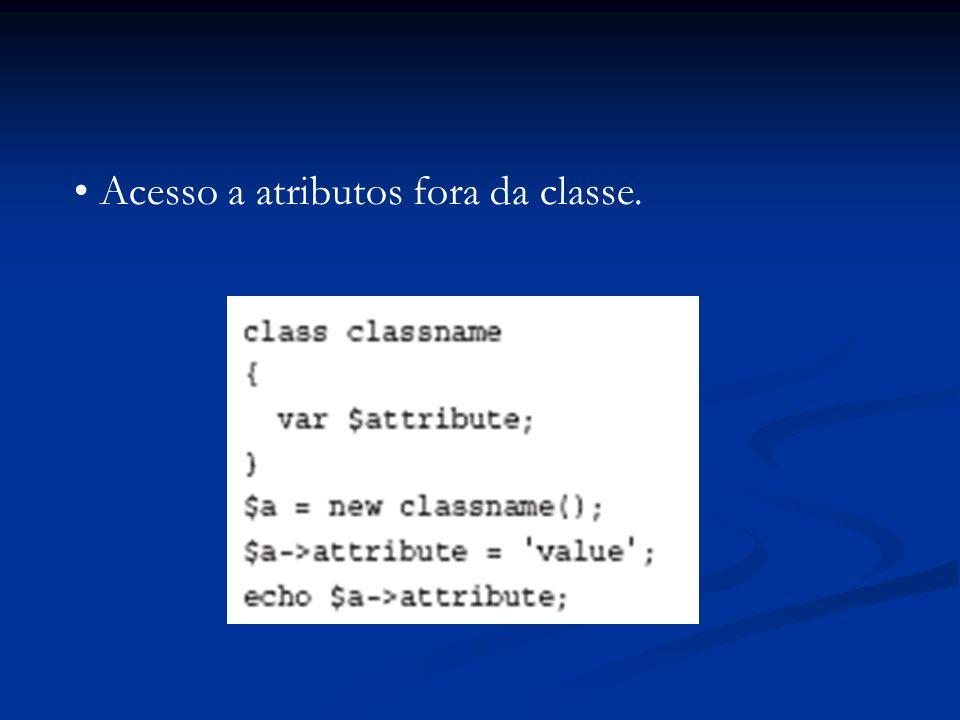 Os métodos __get() e __set().