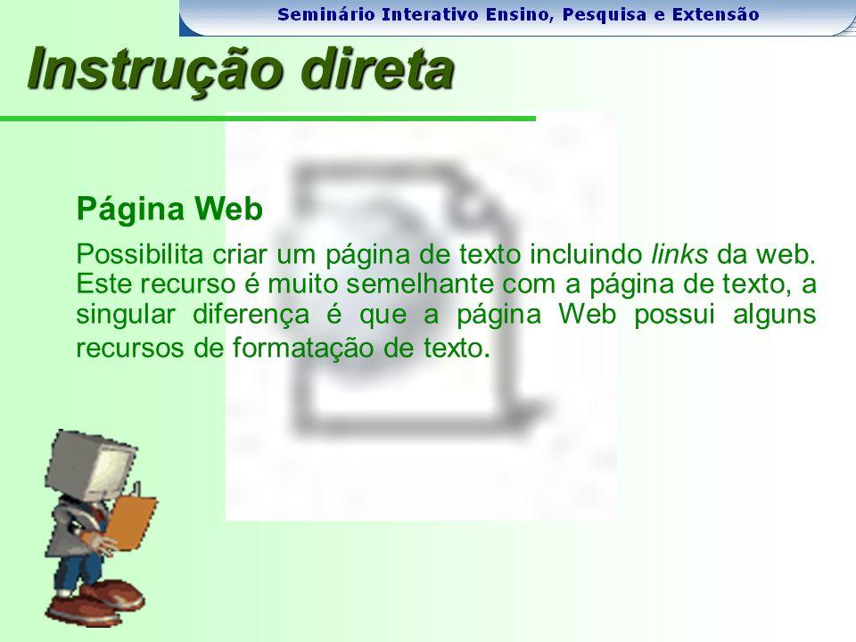 Página Web Possibilita criar um página de texto incluindo links da web.