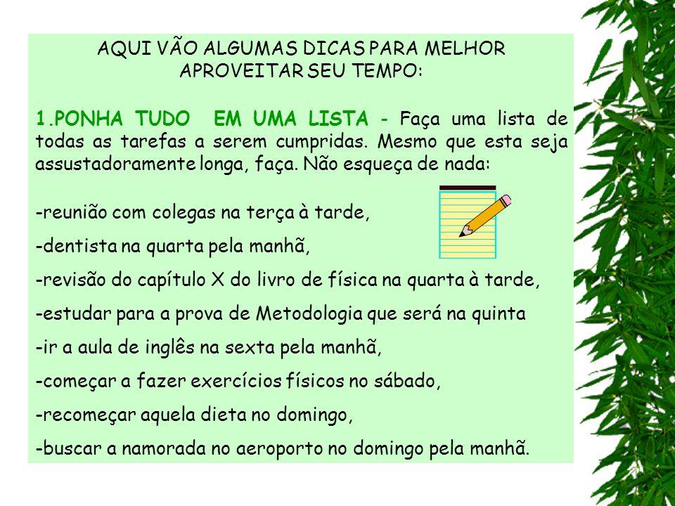 5.2.IDENTIFIQUE O MELHOR PERÍODO PARA CADA ATIVIDADE.