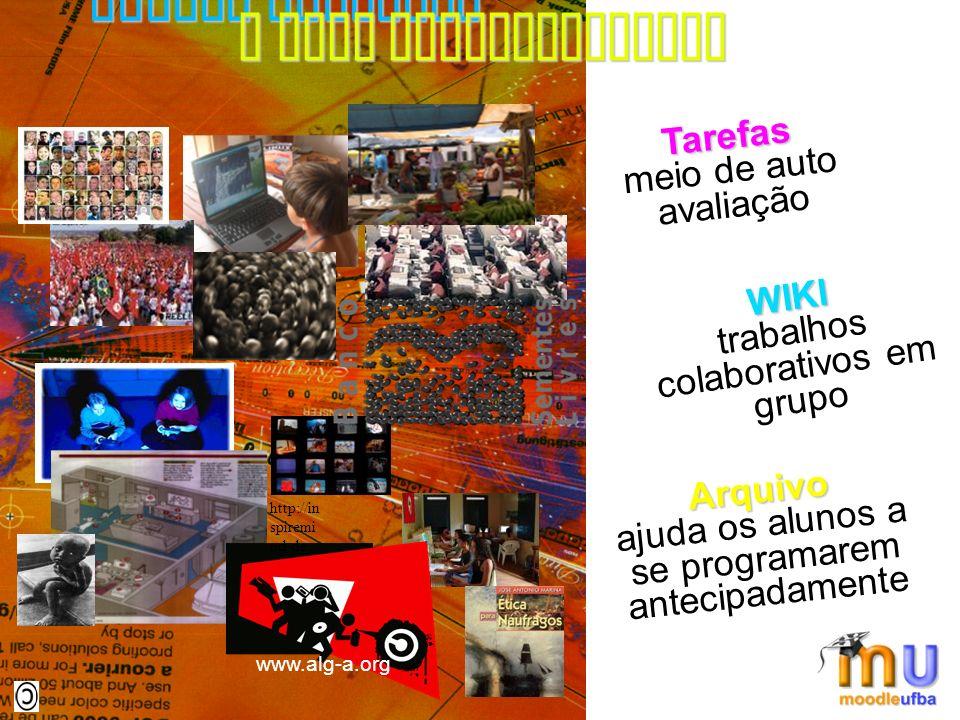 www.alg-a.org http://in spiremi nd.de Alguns recursos Tarefas meio de auto avaliação WIKI trabalhos colaborativos em grupo Arquivo ajuda os alunos a s