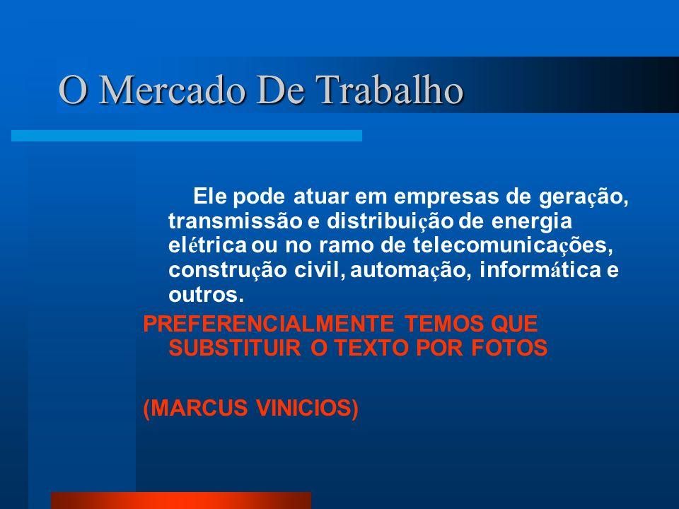 Subdivisão Da Engenharia Elétrica Automação e Controle Eletrônica Sistemas de potência Microeletrônica Telecomunicações Elétrica
