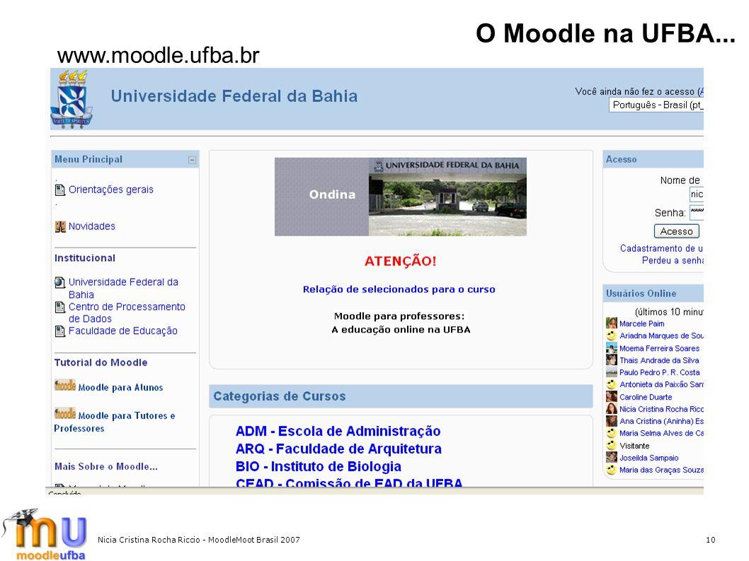 10 O Moodle na UFBA... www.moodle.ufba.br