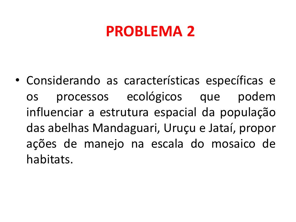 Segundo os estudos de Brosi et al, 2007.