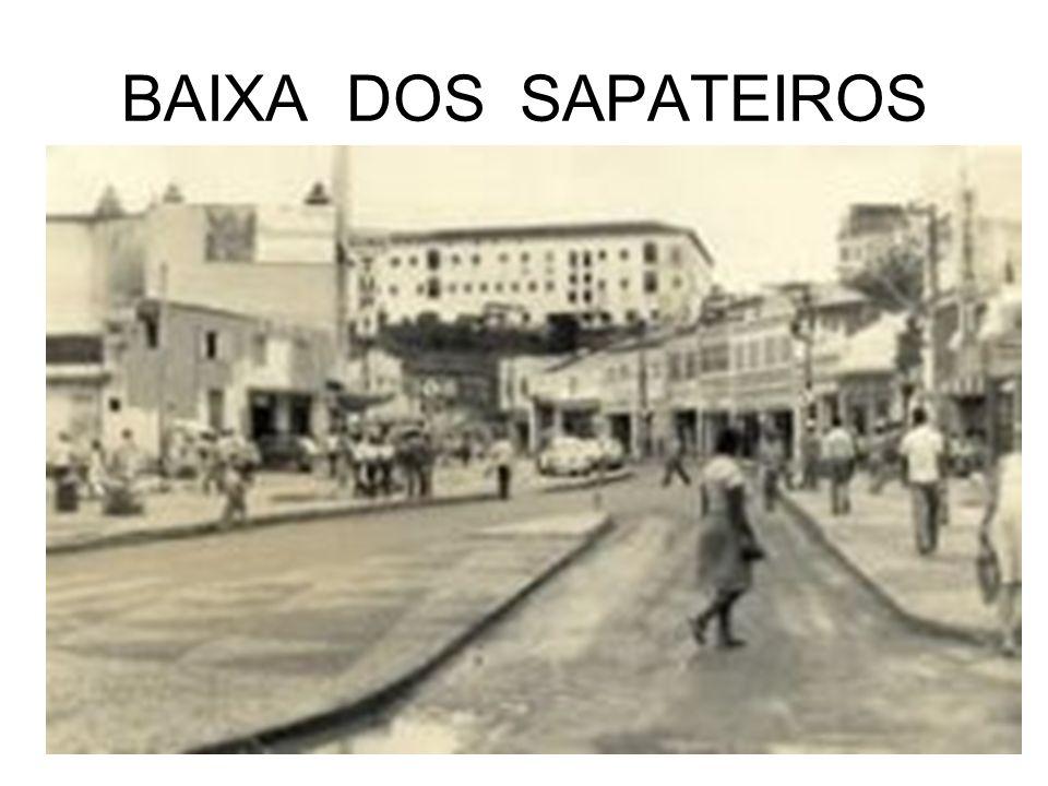 BAIXA DOS SAPATEIROS