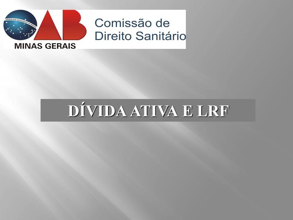 DÍVIDA ATIVA E LRF