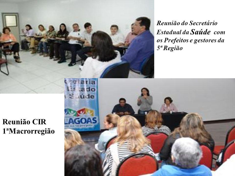 Reunião do Secretário Estadual da Saúde com os Prefeitos e gestores da 5ª Região Reunião CIR 1ªMacrorregião