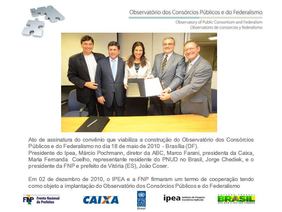 Ato de assinatura do convênio que viabiliza a construção do Observatório dos Consórcios Públicos e do Federalismo no dia 18 de maio de 2010 - Brasília