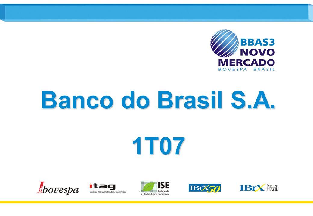 1 Banco do Brasil S.A. 1T07