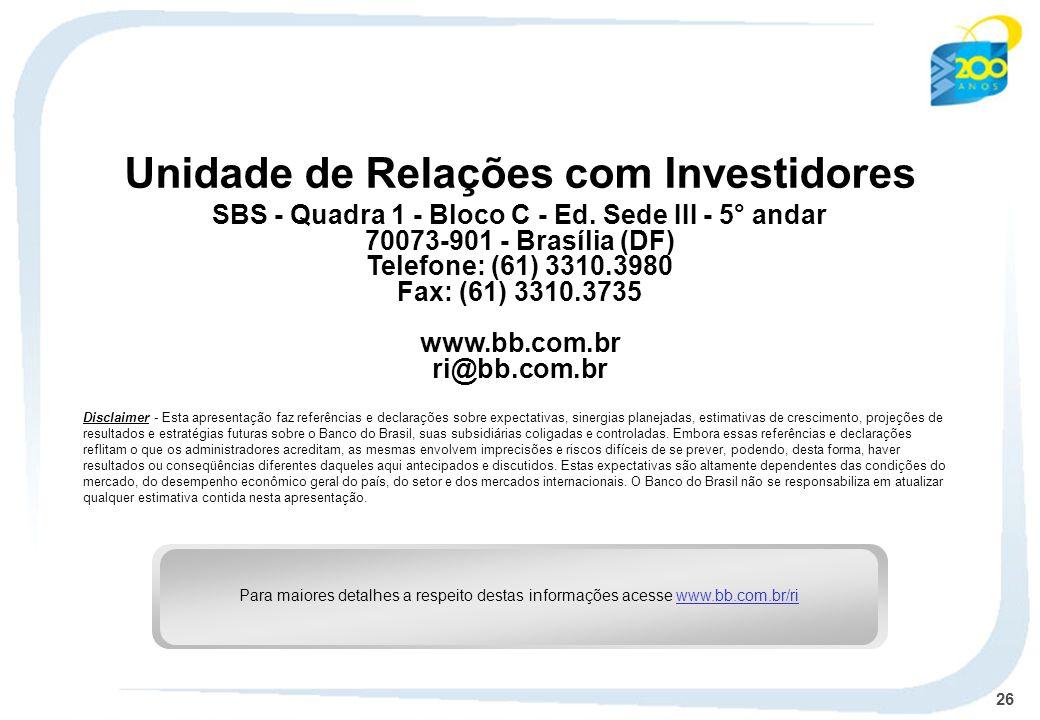 26 Unidade de Relações com Investidores SBS - Quadra 1 - Bloco C - Ed.