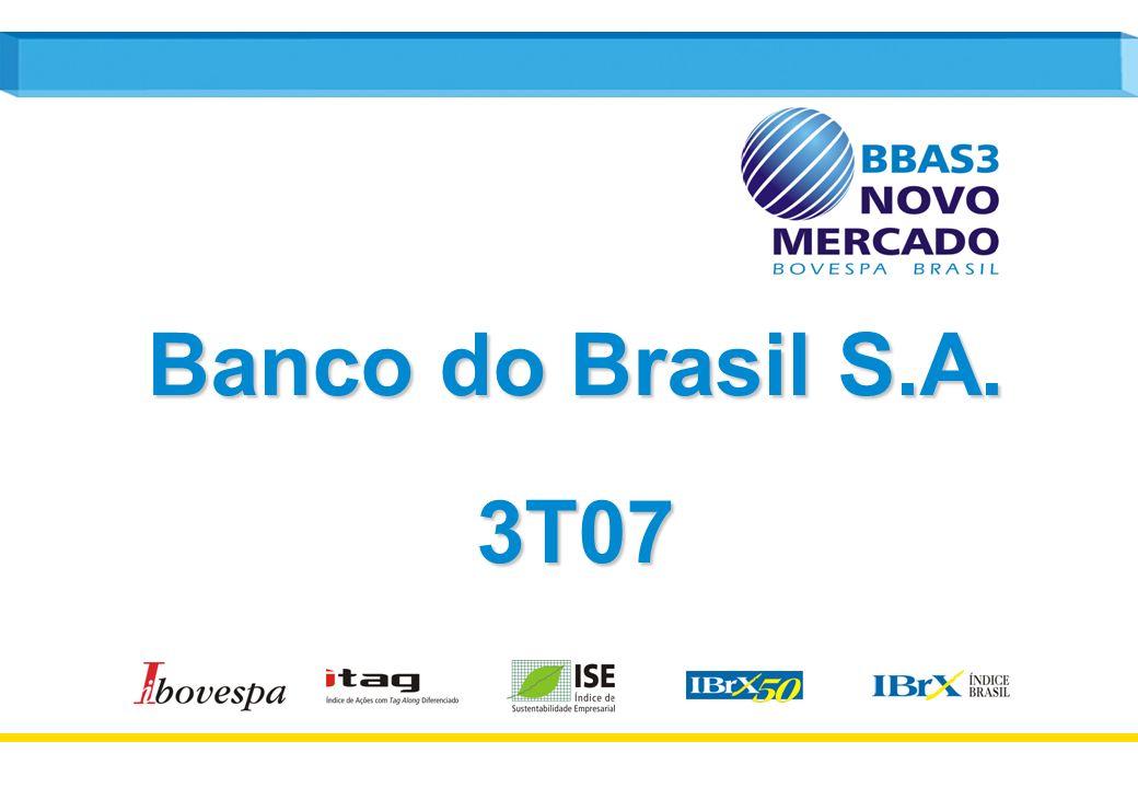 1 Banco do Brasil S.A. 3T07