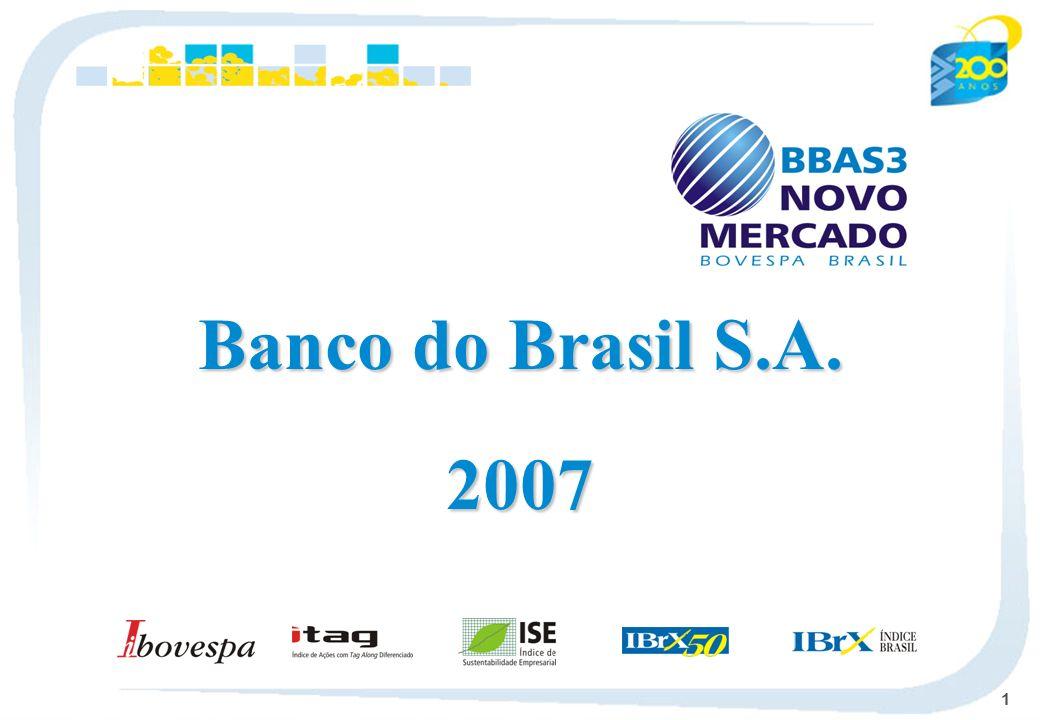 1 Banco do Brasil S.A. 2007