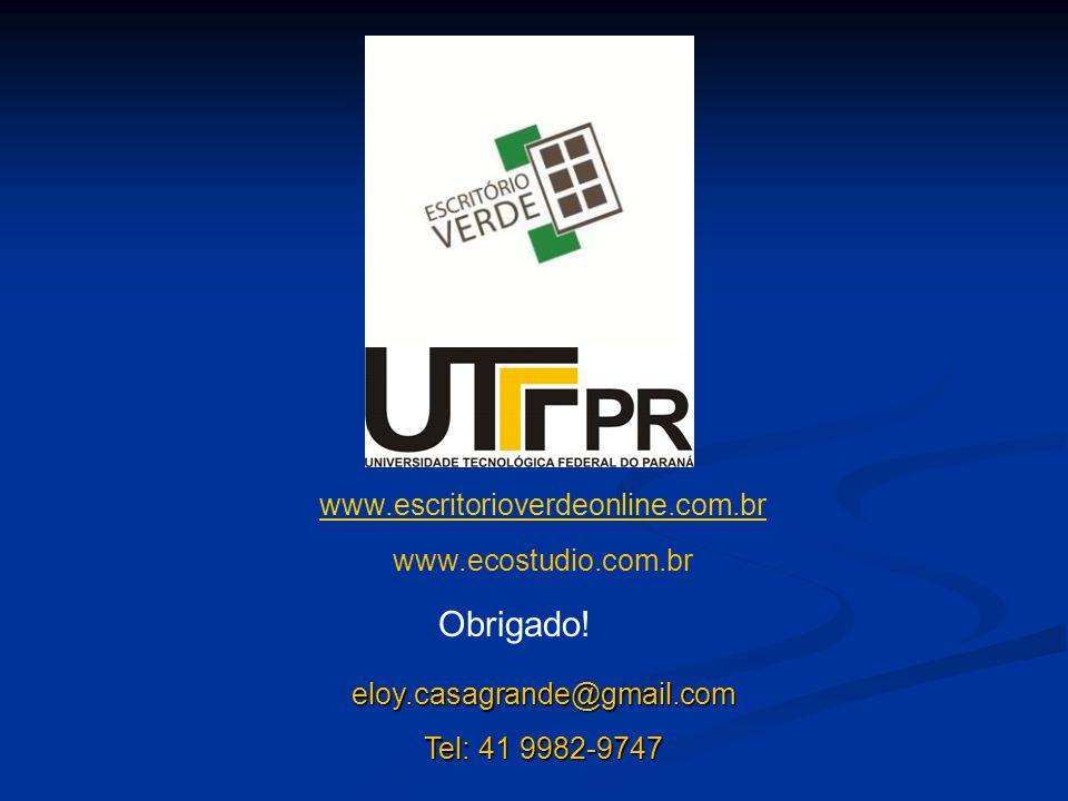 eloy.casagrande@gmail.com Tel: 41 9982-9747 Obrigado! www.escritorioverdeonline.com.br www.ecostudio.com.br