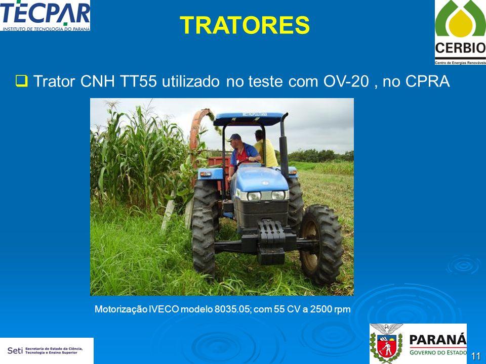 11 TRATORES Trator CNH TT55 utilizado no teste com OV-20, no CPRA Motorização IVECO modelo 8035.05; com 55 CV a 2500 rpm