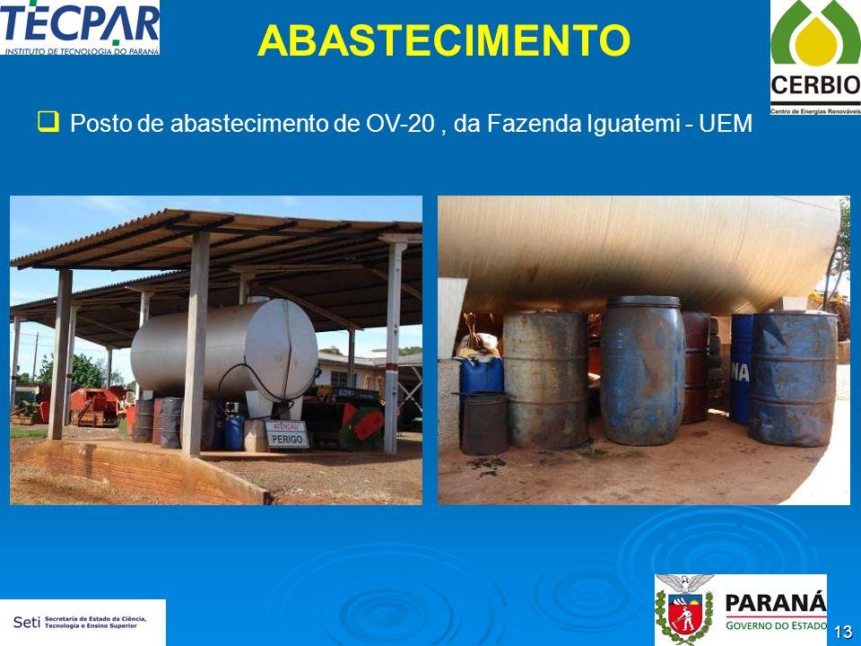 13 ABASTECIMENTO Posto de abastecimento de OV-20, da Fazenda Iguatemi - UEM