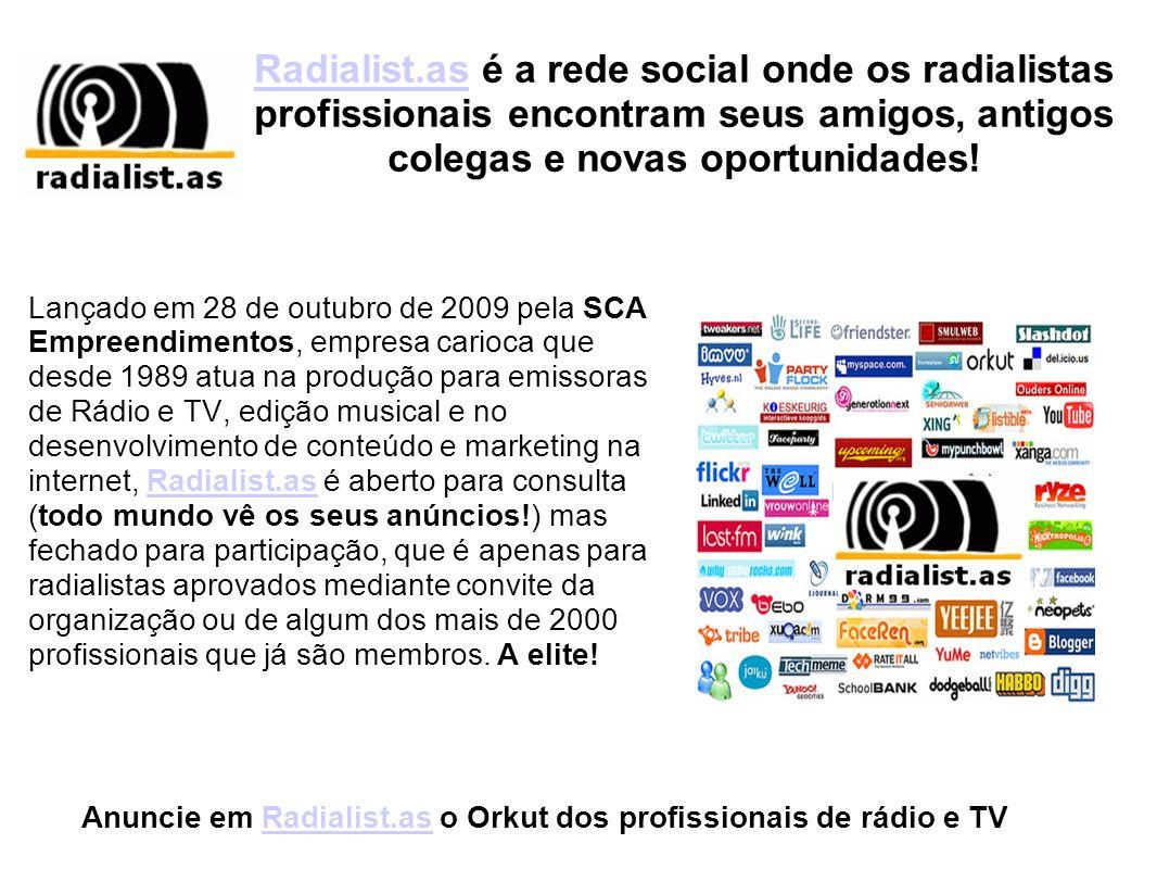 Espaços Comerciais em Radialist.asRadialist.as Anúncios em 02 espaços fixos no formato 468 x 60 px, podendo ser em texto, imagens, flash, etc com link para o site.