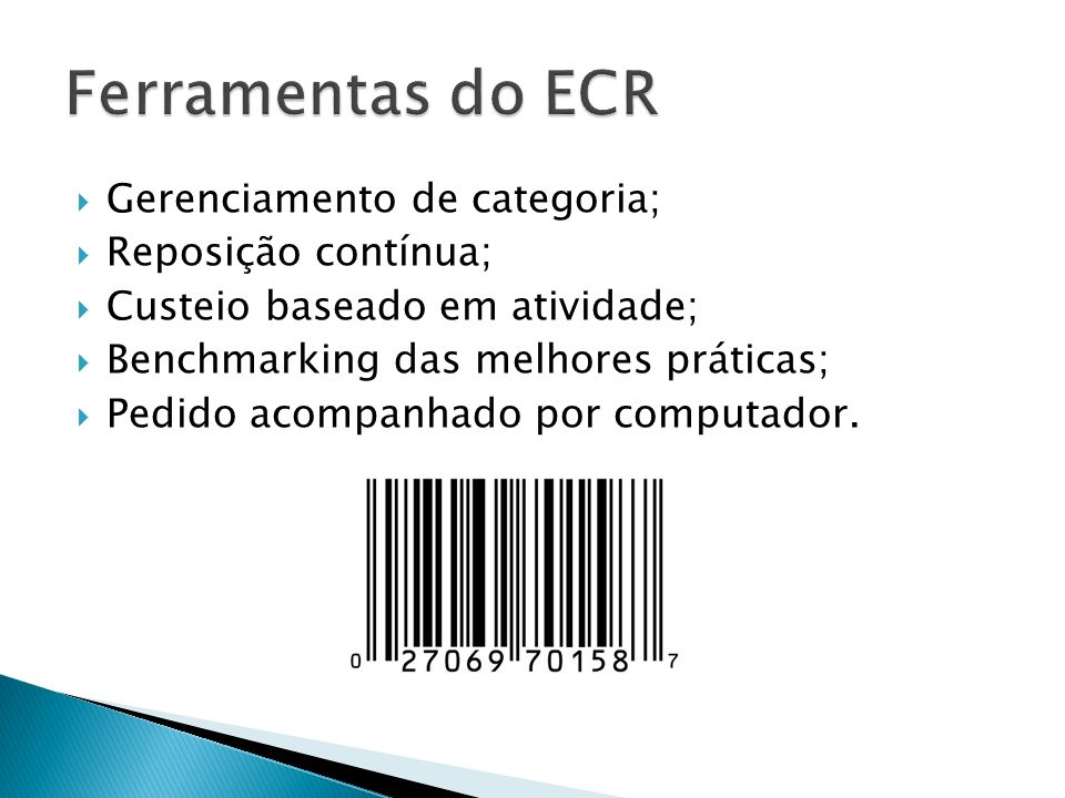Falta de comprometimento da cúpula das empresas em estimular mudanças; Falta de conhecimento a respeito dos benefícios do ECR; Necessidade de investimento de tempo e recursos; Falta de gente com especialização técnica.