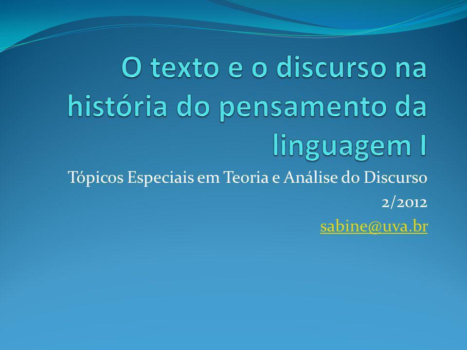 Tópicos Especiais em Teoria e Análise do Discurso 2/2012 sabine@uva.br