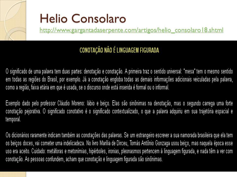 Helio Consolaro http://www.gargantadaserpente.com/artigos/helio_consolaro18.shtml http://www.gargantadaserpente.com/artigos/helio_consolaro18.shtml