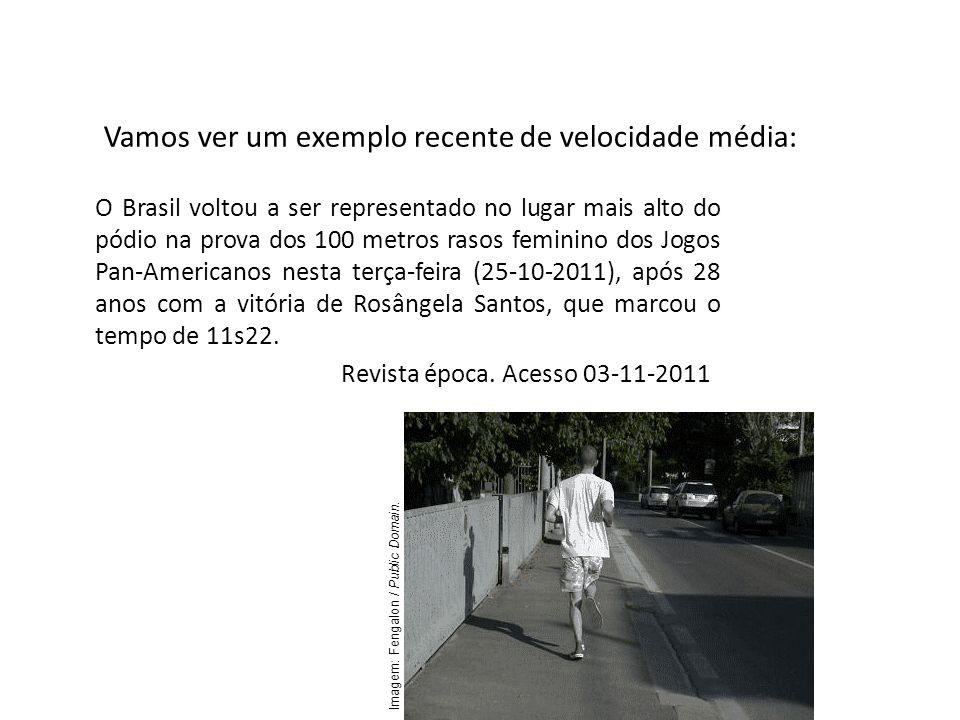 Vamos ver um exemplo recente de velocidade média: Física, 1º Ano Cinemática O Brasil voltou a ser representado no lugar mais alto do pódio na prova do