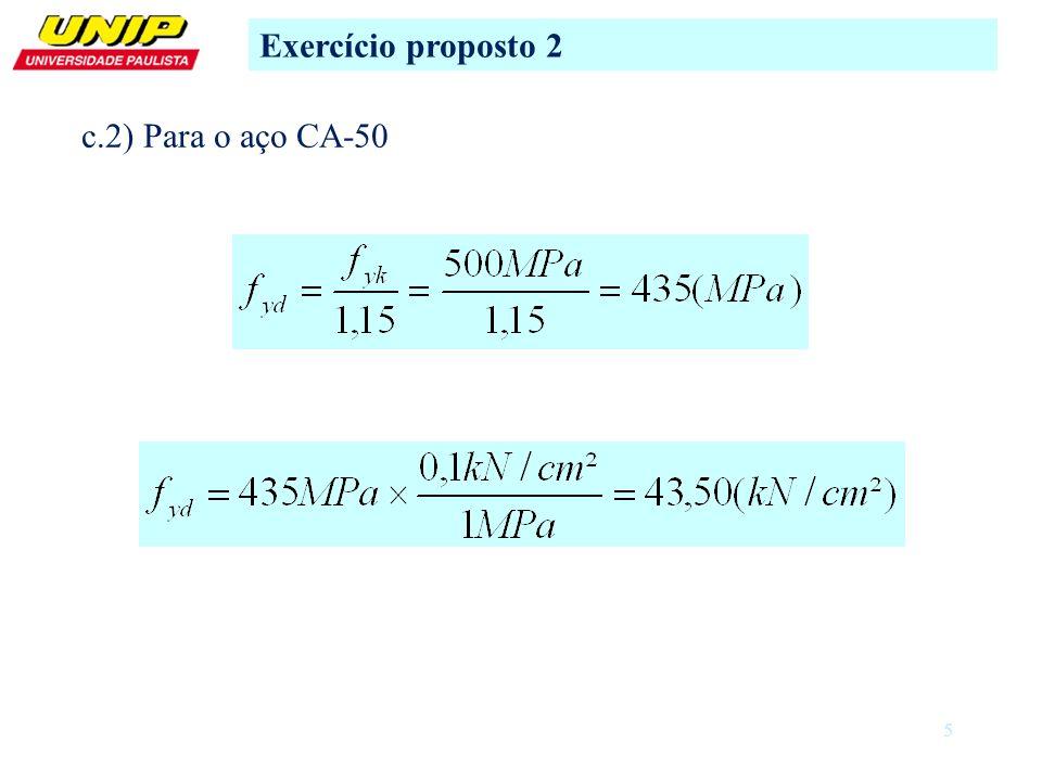 5 c.2) Para o aço CA-50