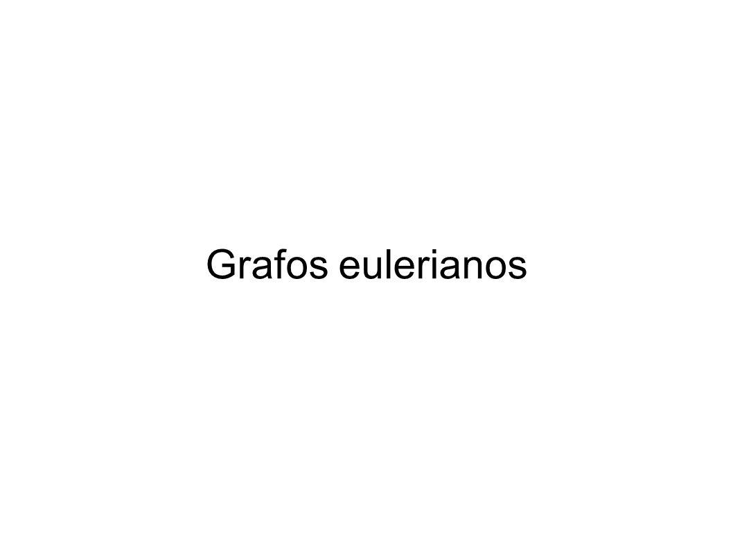Grafos eulerianos