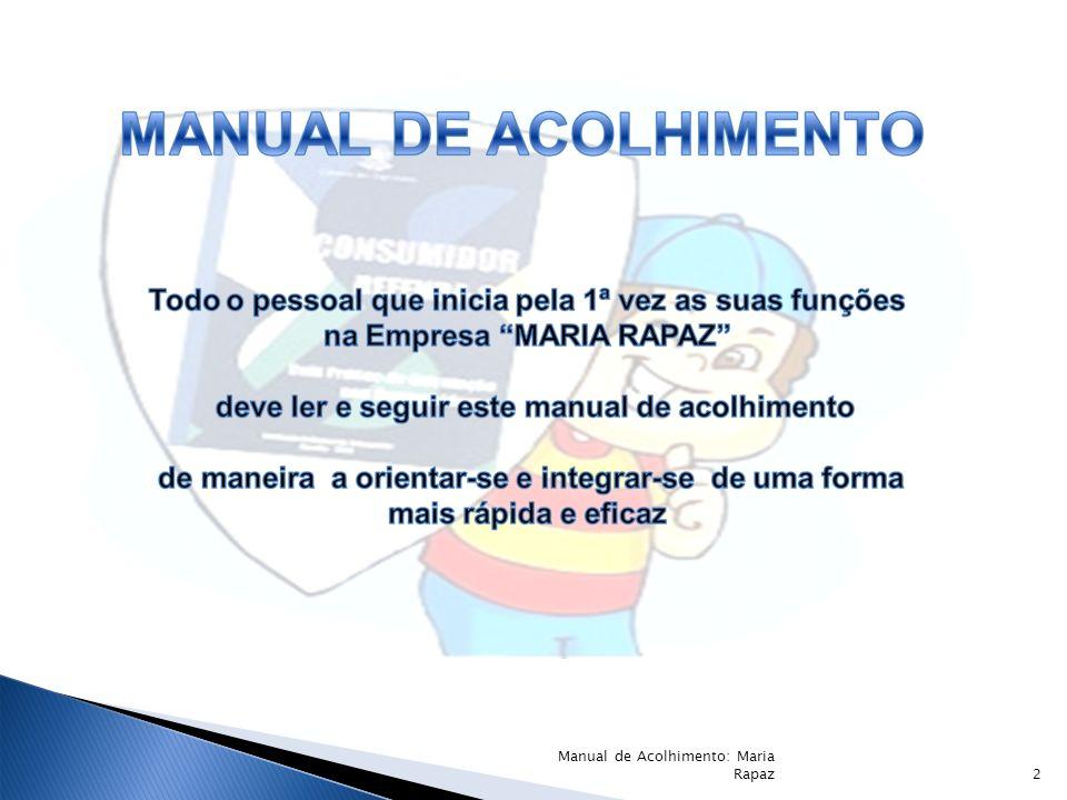 pa í s 2 Manual de Acolhimento: Maria Rapaz