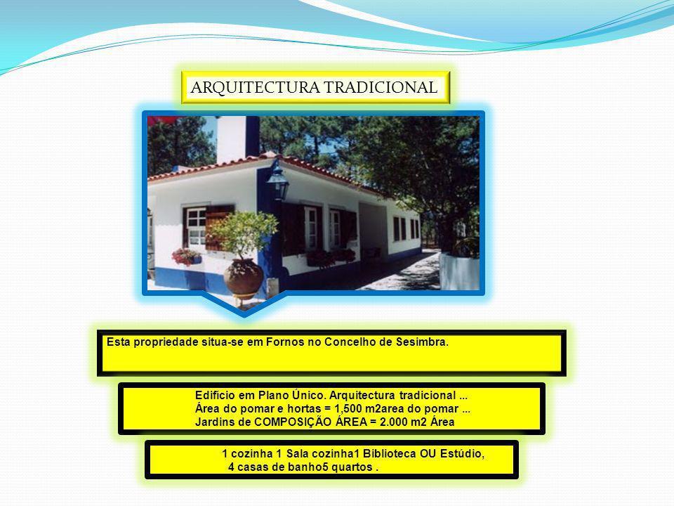 Arquitectura Tradicional A casa foi construída seguindo arquitectura tradicional portuguesa, com três quartos, escritório, cozinha, sala de estar, pré instalação de ar condicionado, grande jardim (600 m2) e piscina.