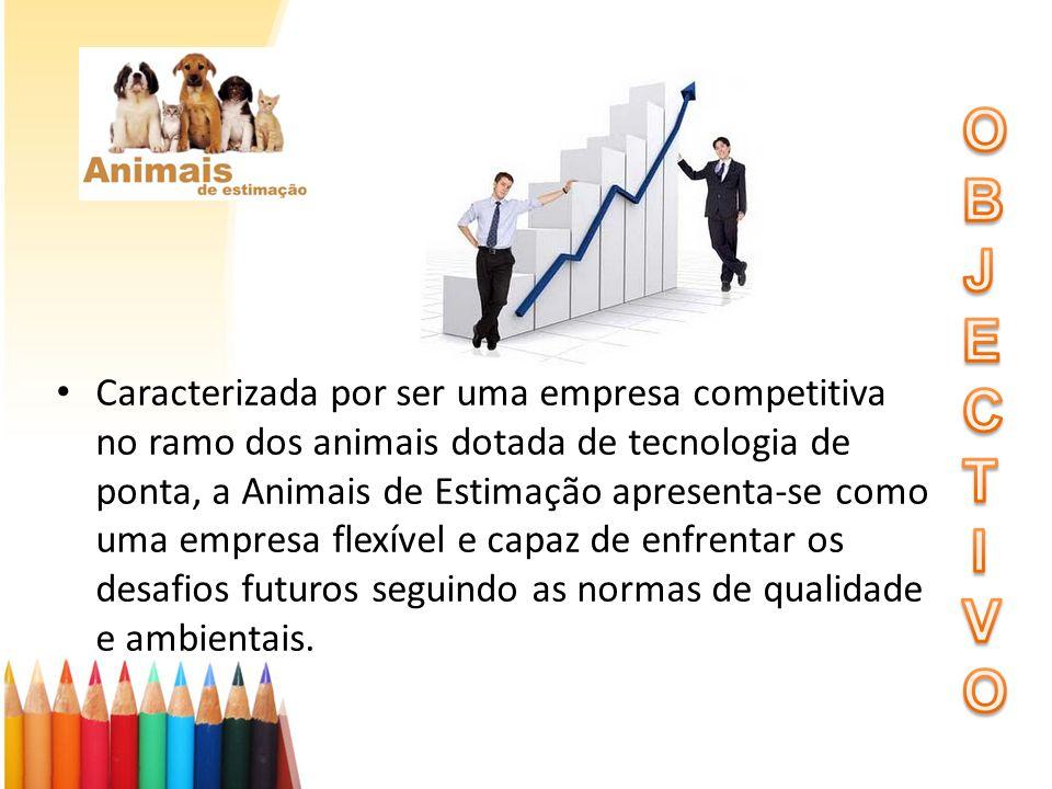 Caracterizada por ser uma empresa competitiva no ramo dos animais dotada de tecnologia de ponta, a Animais de Estimação apresenta-se como uma empresa