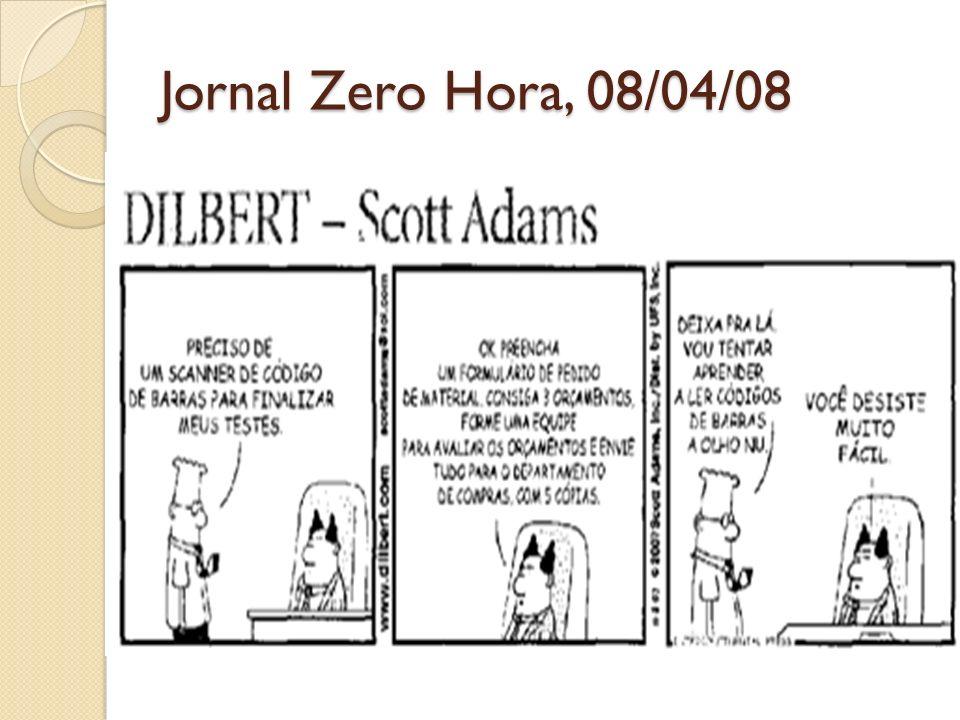 Jornal Zero Hora, 08/04/08