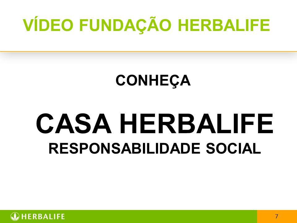 7 VÍDEO FUNDAÇÃO HERBALIFE CONHEÇA CASA HERBALIFE RESPONSABILIDADE SOCIAL