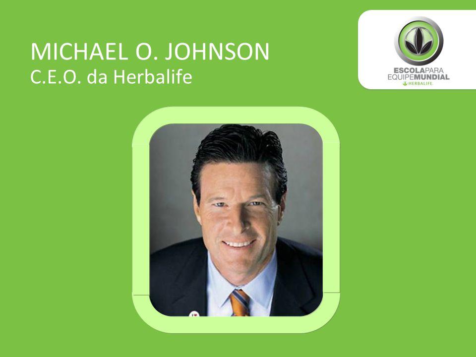MICHAEL O. JOHNSON C.E.O. da Herbalife