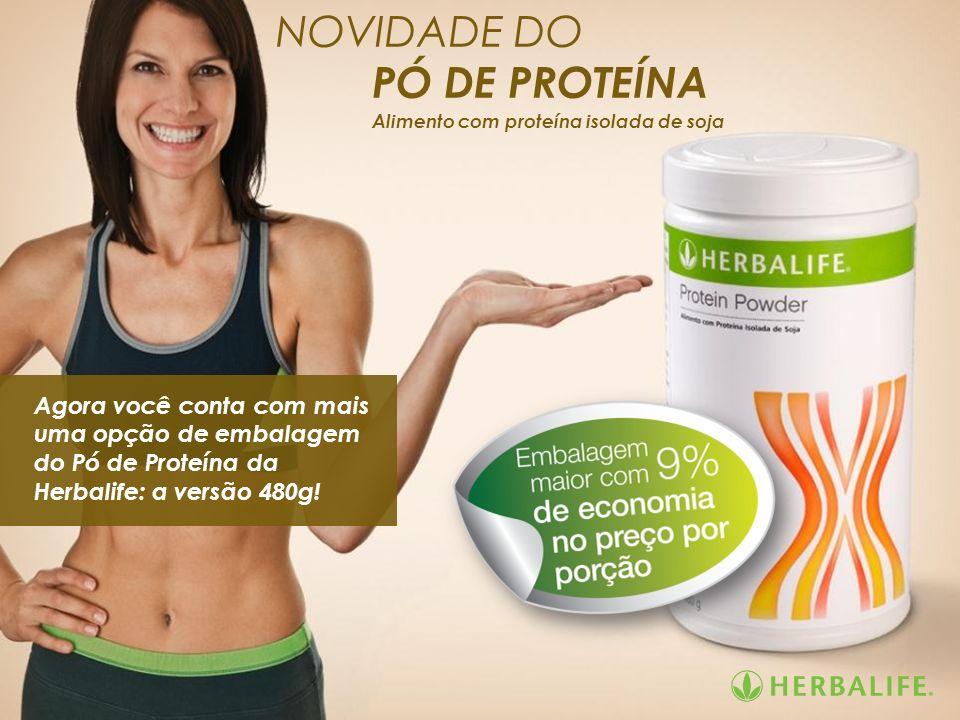 Agora você conta com mais uma opção de embalagem do Pó de Proteína da Herbalife: a versão 480g! NOVIDADE DO PÓ DE PROTEÍNA Alimento com proteína isola
