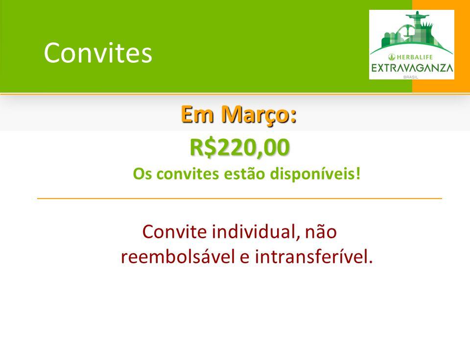 Convites R$220,00 R$220,00 Os convites estão disponíveis! Convite individual, não reembolsável e intransferível. Em Março: Em Março: