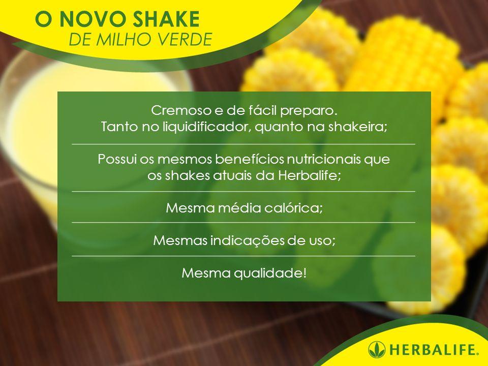 Cremoso e de fácil preparo. Tanto no liquidificador, quanto na shakeira; Possui os mesmos benefícios nutricionais que os shakes atuais da Herbalife; M