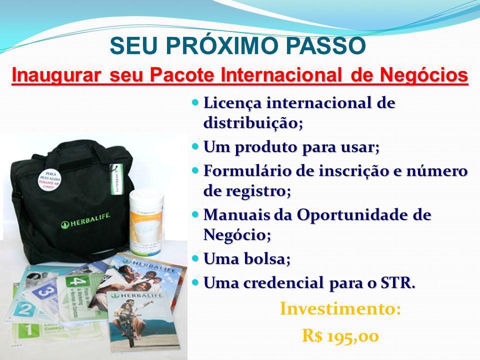 Inaugurar seu Pacote Internacional de Negócios SEU PRÓXIMO PASSO Licença internacional de distribuição; Licença internacional de distribuição; Um prod