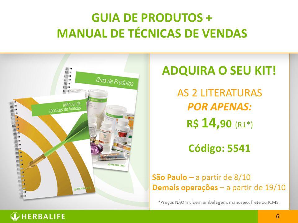 AS 2 LITERATURAS POR APENAS: R$ 14, 90 (R1*) Código: 5541 São Paulo – a partir de 8/10 Demais operações – a partir de 19/10 *Preços NÃO incluem embala