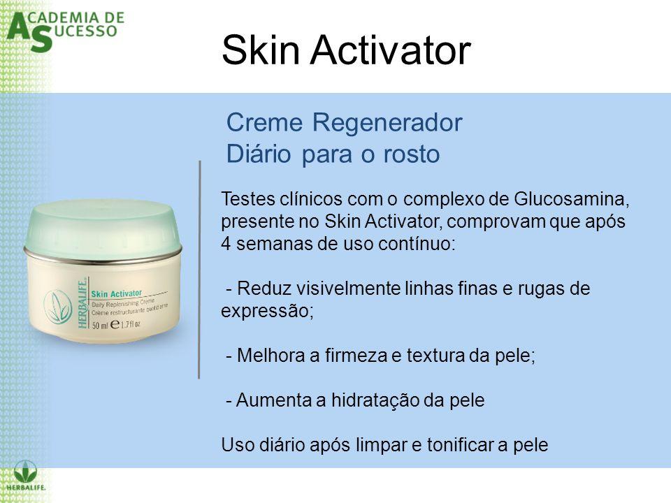 Creme Regenerador Diário para o rosto Testes clínicos com o complexo de Glucosamina, presente no Skin Activator, comprovam que após 4 semanas de uso c