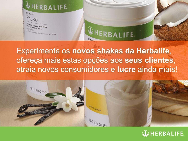 Experimente os novos shakes da Herbalife, ofereça mais estas opções aos seus clientes, atraia novos consumidores e lucre ainda mais! Experimente os no