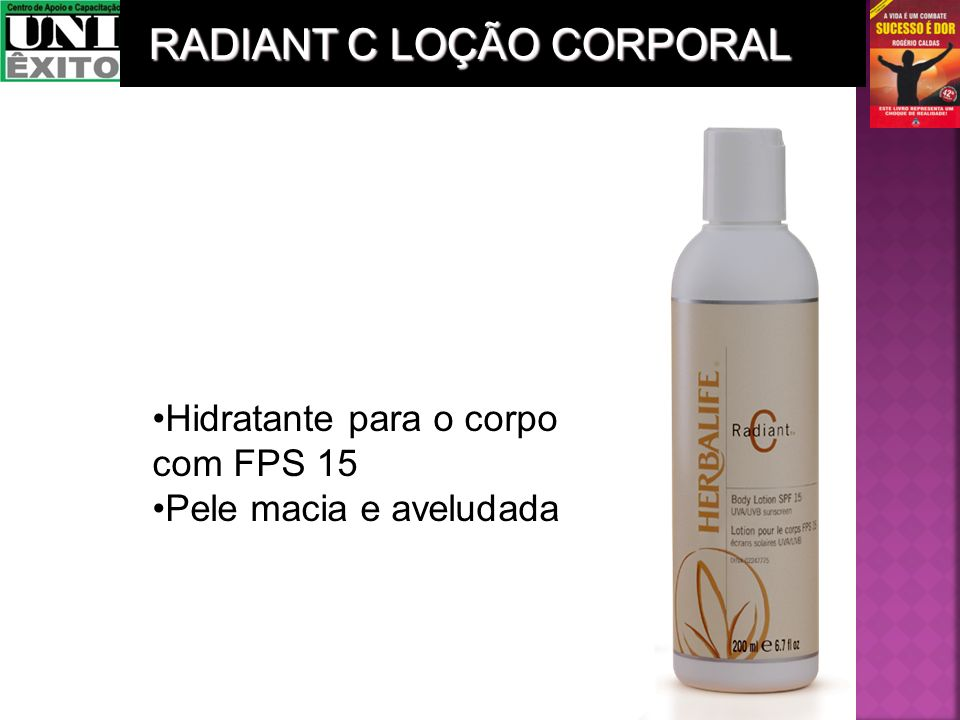 Hidratante para o corpo com FPS 15 Pele macia e aveludada RADIANT C LOÇÃO CORPORAL