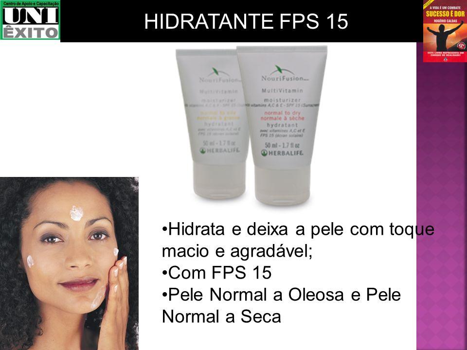 Hidrata e deixa a pele com toque macio e agradável; Com FPS 15 Pele Normal a Oleosa e Pele Normal a Seca HIDRATANTE FPS 15