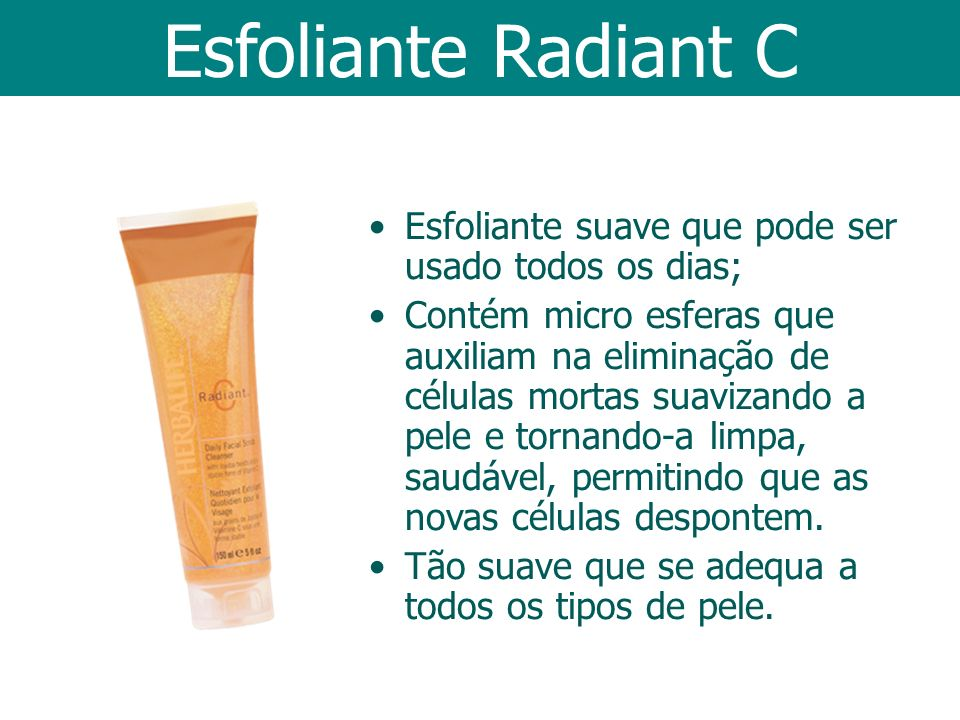 Esfoliante suave que pode ser usado todos os dias; Contém micro esferas que auxiliam na eliminação de células mortas suavizando a pele e tornando-a li