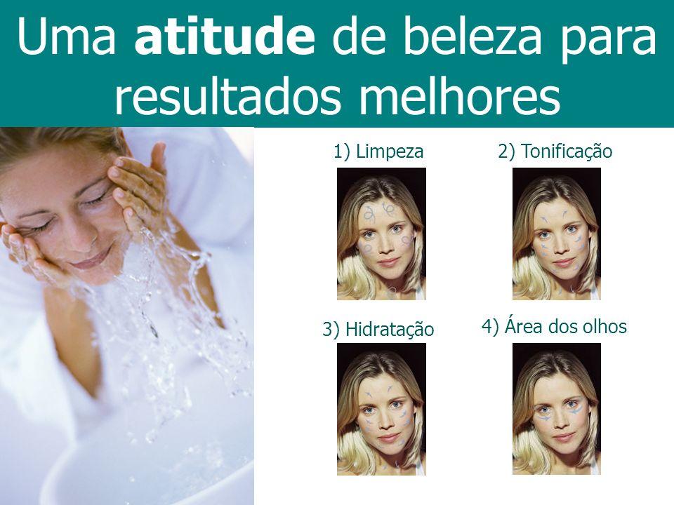Uma atitude de beleza para resultados melhores 1) Limpeza2) Tonificação 3) Hidratação 4) Área dos olhos