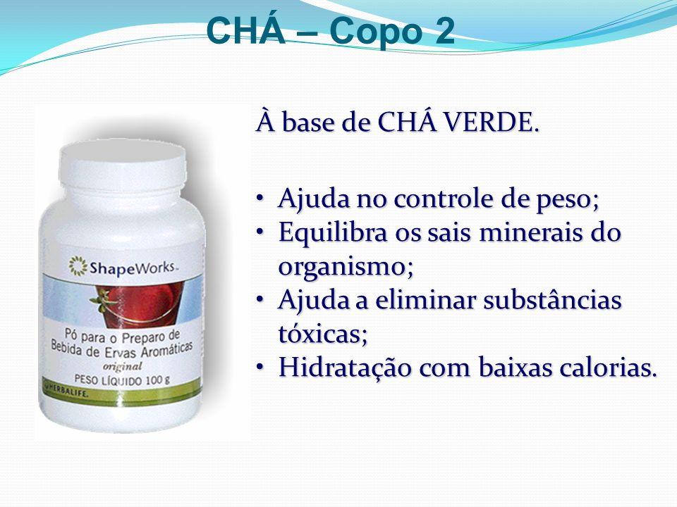 À base de CHÁ VERDE. Ajuda no controle de peso;Ajuda no controle de peso; Equilibra os sais minerais do organismo;Equilibra os sais minerais do organi